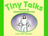 Tiny Talks, Lee Ann Setzer, 1599553759