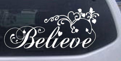 White 6in X 13.7in -- Believe Christian Car Window Wall Laptop Decal - Window Christian