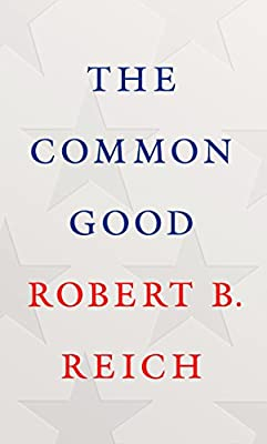 Robert B. Reich (Author)(15)Release Date: February 20, 2018 Buy new: $22.95$15.5587 used & newfrom$12.75