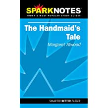 Spark Notes: The Handmaid's Tale (Margaret Atwood)
