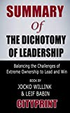 img - for Summary of The Dichotomy of Leadership: Balancing the Challenges of Extreme Ownership to Lead and Win | Book by Jocko Willink & Leif Babin book / textbook / text book