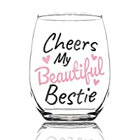 Cheers My Beautiful Bestie 15oz Stemless Wine Glass - BFF Gifts - Friendship Gifts for Women - Bestfriend Gifts for Her - Best Friend Wine Glass - Cute Wine Glass Gifts for Friends Female