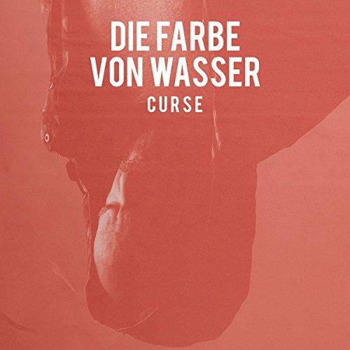 Curse – Die Farbe von Wasser (2018)