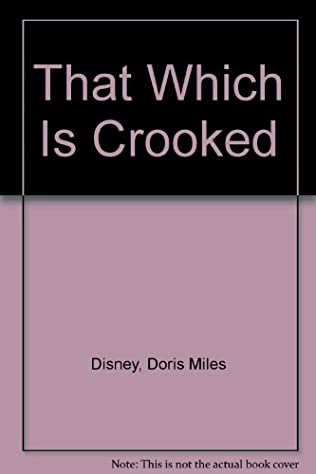 book cover of That Which Is Crooked