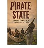 Pirate State: Inside Somalia's Terrorism at Sea (Hardback) - Common