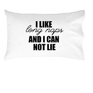 Oh, Susannah I Like Long Naps Cannot Lie Pillowcase - Toddler White Pillowcase (1 14 X 20.5 inch, White)