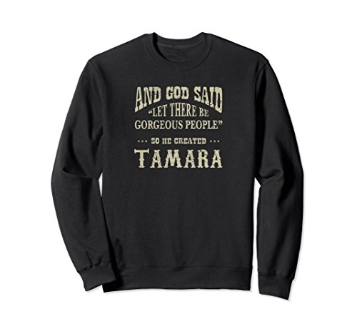 Unisex Personalized Sweatshirt Birthday Gift For Tamara Shirt XL: Black (Jumper Tamara)