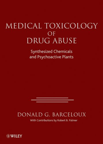 Download Medical Toxicology of Drug Abuse: Synthesized Chemicals and Psychoactive Plants Pdf