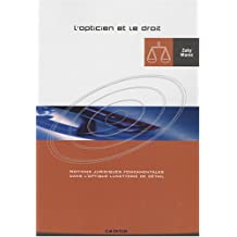 l'opticien et le droit: notions juridiques fondamentales