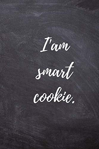 I'am smart cookie: Positive, Complement, Notebook, Journal, Diary, Quad Ruled, graph paper (120 Pages, 6 x 9) ()