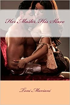 Her Master, His Slave!: A time-travel, historical/contemporary adventure romance