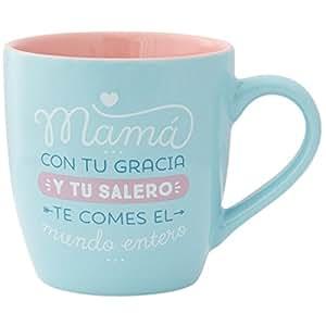Mr. Wonderful Taza con mensaje Mamá, con tu gracia y tu salero, te comes el mundo entero