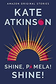 Shine, Pamela! Shine! (Out of Line collection)