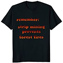 Funny sarcastic t-shirt about environmentalism