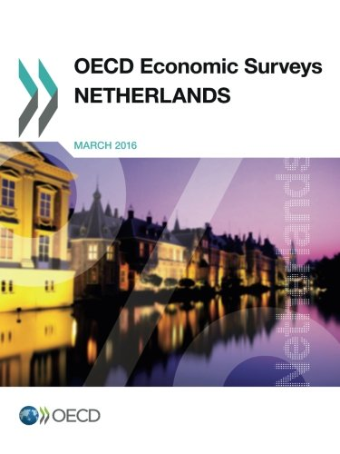OECD Economic Surveys: Netherlands 2016: Edition 2016 pdf