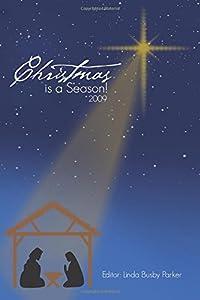 Christmas is a Season! 2009