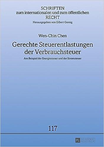 GroBartig Gerechte Steuerentlastungen Der Verbrauchsteuer: Am Beispiel Der  Energiesteuer Und Der Stromsteuer: Wen Chin Chen: 9783631717844: Books    Amazon.ca