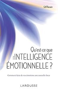 Qu'est-ce que l'intelligence émotionnelle ? par Gill Hasson