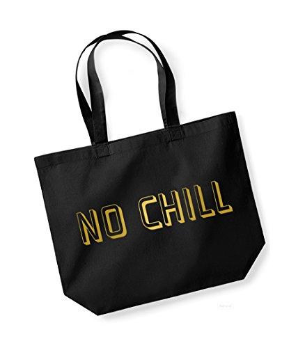 No Chill- Large Canvas Fun Slogan Tote Bag Black/Gold
