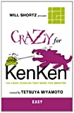 Crazy for Kenken, Will Shortz, 0312546378