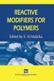Reactive Modifiers for Polymers, , 9401071489