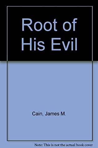 book cover of The Root of His Evil