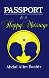 Passport to a Happy Marriage, Abdul Alim Bashir, 0982606524