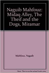 midaq alley review Midaq alley by naguib mahfouz click here for the lowest price paperback, 9780385264761, 0385264763.