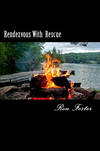 Rendezvous With Rescue A Prepper Is Cast Adrift: Southern Prepper Survival Fiction by [Foster, Ron]