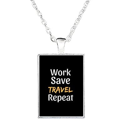 Travel Accessories Funny Work Save Travel Repeat Quote Gift - Necklace