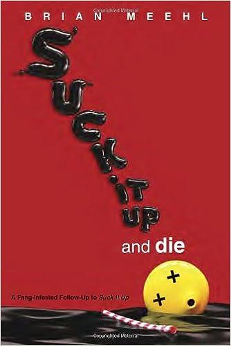 Suck or die