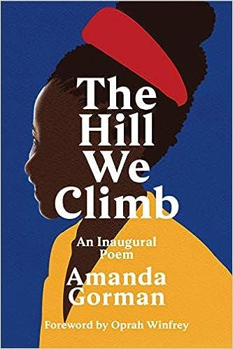 La Colina Que Ascendemos de Amanda Gorman