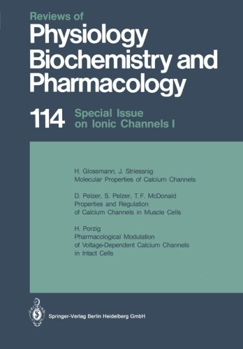 Special Issue on Ionic Channels (Reviews of Physiology, Biochemistry and Pharmacology)