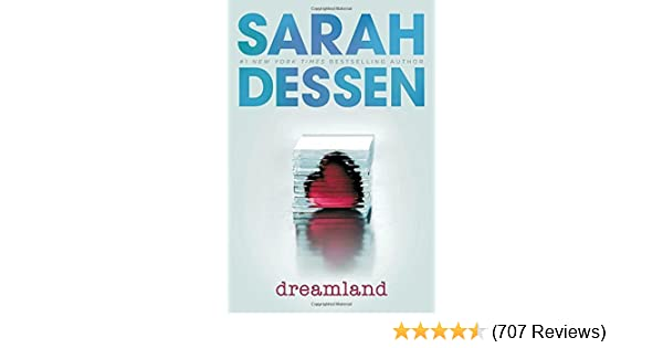 Dreamland By Sarah Dessen 2004 05 11 Sarah Dessen Amazon Books