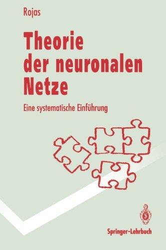 Theorie der neuronalen Netze: Eine systematische Einführung (German Edition) (Springer-Lehrbuch) Taschenbuch – 14. März 1996 Raul Rojas 3540563539 COMPUTERS / Computer Science COMPUTERS / Machine Theory