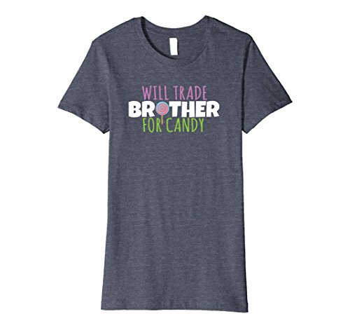 Brothers Female Costume Blues (Womens Will Trade Brother For Candy T-Shirt Halloween Costume Tee Small Heather)