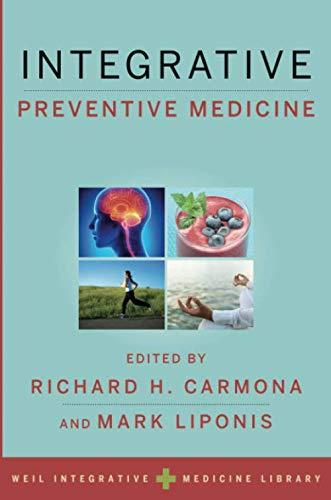 Integrative Preventive Medicine (Weil Integrative Medicine Library)
