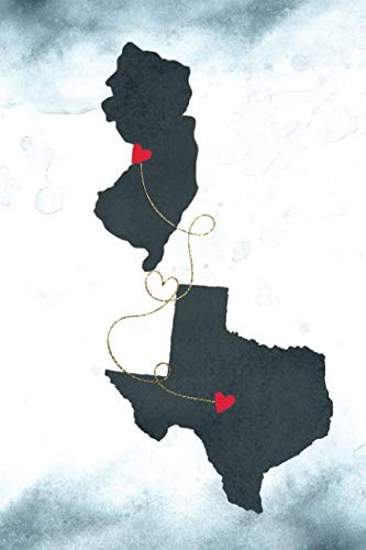 - New Jersey & Texas: Long Distance Out of State Notebook - Blank Lines (Together Forever Never Apart US States Journals)