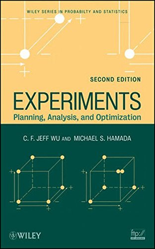 Experiments: Planning, Analysis, and Optimization