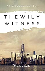 The Wily Witness : A Finn Callaghan Short Story