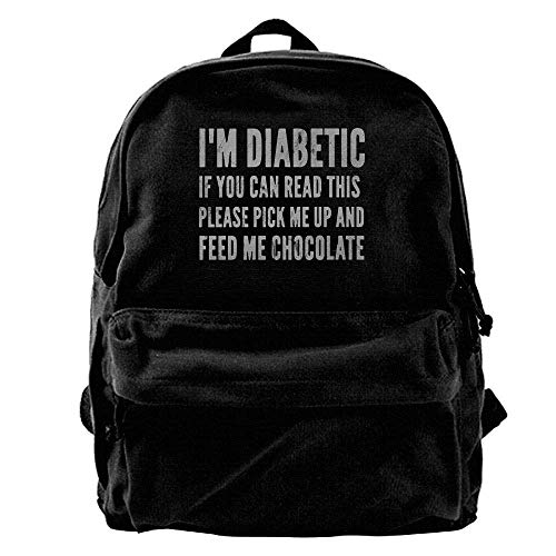 I'm Diabetic If You Can Read This Please Pick Me Up and Feed Me Chocolate Fashion Canvas Shoulder Backpack for Men & Women Teens College School Bag Travel Daypack Bags
