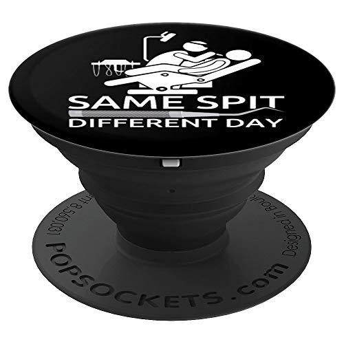 Funny Dentist - Same Spit Different Day - Dental Chair PopSockets Grip and Stand for Phones and Tablets (Best Dental Chairs Brands)
