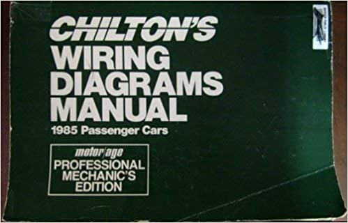 Chilton's Wiring Diagrams Manual: 1985 Passenger Cars (Chilton's Wiring  Diagrams Manual Domestic Cars): N/A: 9780801976414: Amazon.com: BooksAmazon.com