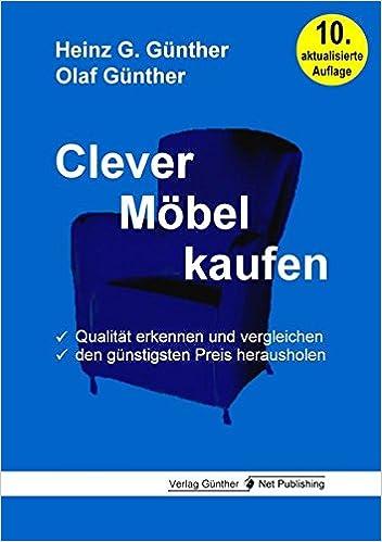 Clever Möbel kaufen: Qualität erkennen und vergleichen, den ...