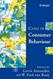 img - for Antonides: Cases in Consumer Behaviour (Paperback); 1999 Edition book / textbook / text book
