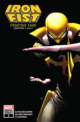 Iron Fist: Phantom Limb por Clay Chapman,Guillermo Sanna