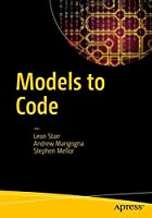 Models to Code: With No Mysterious Gaps Front Cover