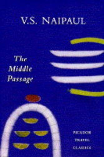 middle-passage-impressions-of-five-socie-picador-travel-classics