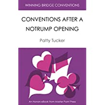 Conventions After a Notrump Opening: A Master Point Press Honors eBook (Winning Bridge Conventions Series 4)