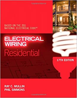 Electrical Wiring Residential: Ray C. Mullin, Phil Simmons ...